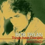 Bob Dylan : Things have changed, maxi-single (käytetty)