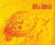 Mika Rämä : Festina Lente