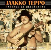 Jaakko Teppo : Rakkaus ja metsärahat, 3CD