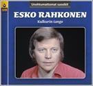 Esko Rahkonen : Unohtumattomat suosikit - Kulkurin tango