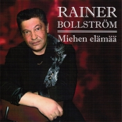 Rainer Bollström : Miehen elämää