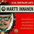 Martti Huuhaa Innanen : Elsa, kohtalon lapsi – Borneolaisen passipoliisin 38 pare