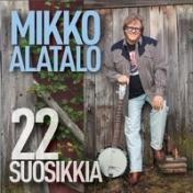 Mikko Alatalo : 22 suosikkia