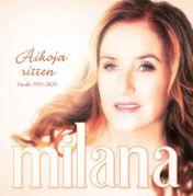 Milana : Aikoja sitten (vuodet 1991-2020)