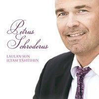 Petrus Schroderus : Laulan sun iltasi tähtihin