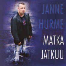 Janne Hurme : Matka jatkuu