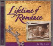 Eri esittäjiä : Lifetime of Romance - Be my love, 2CD