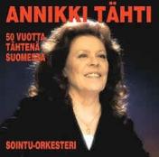 Annikki Tähti : 50 vuotta tähtenä Suomessa