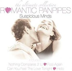 Romantic Panpipes - Suspicious Minds (käytetty)