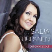 Saija Tuupanen : On onni siinä