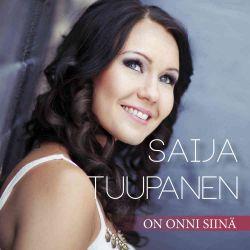 Saija Tuupanen : On onni siinä