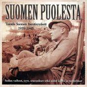 Suomen puolesta - Taistelu Suomen Itsenäisyydestä 1939-1945, äänikirja