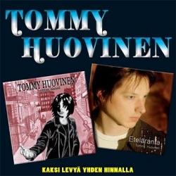 Tommy Huovinen : TUPLA-CD Eteläranta/Omissa käsissä